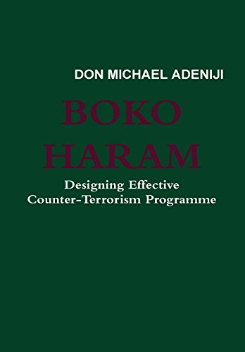 9781304820112: Boko Haram: Designing Effective Counter-Terrorism Programme