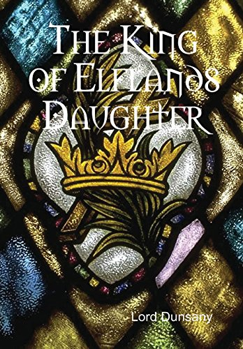 9781304830258: The King of Elflands Daughter