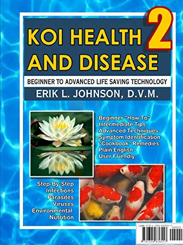 9781304836557: Koi Health & Disease: Everything You Need To Know 2nd Edition