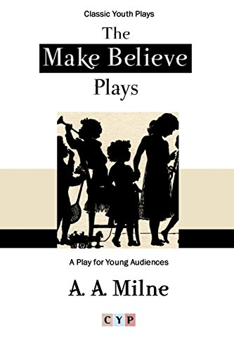 9781304839503: The Make Believe Plays: A Play for Young Audiences