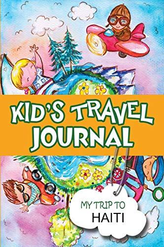 9781304840714: Kids Travel Journal: My Trip to Haiti