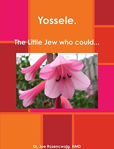 9781304886996: Yossele. The Little Jew who could. . .