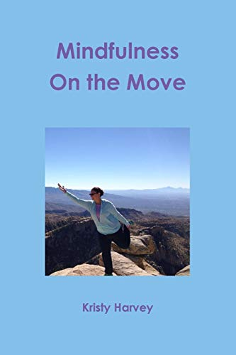 9781304898012: Mindfulness On the Move