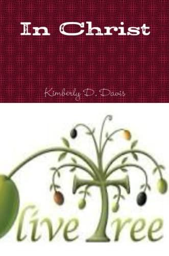 In Christ (Paperback): Kimberly D. Davis