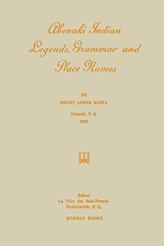 9781304935359: Abenaki Indian Legends, Grammar and Place Names