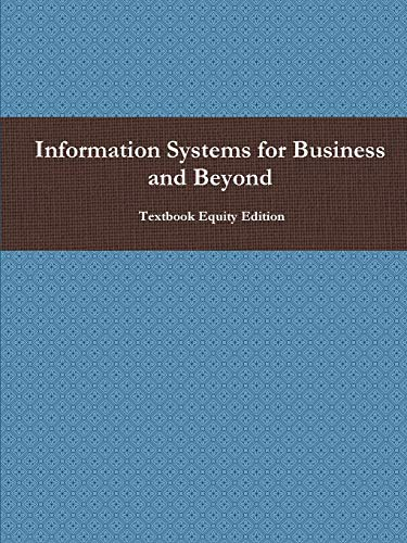 9781304943484: Information Systems for Business and Beyond