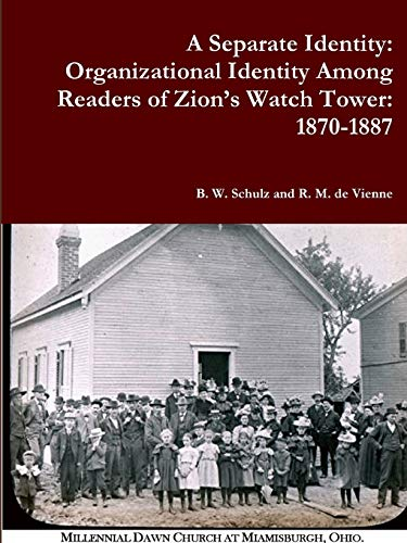 9781304969408: A Separate Identity: Organizational Identity Among Readers of Zion's Watch Tower: 1870-1887