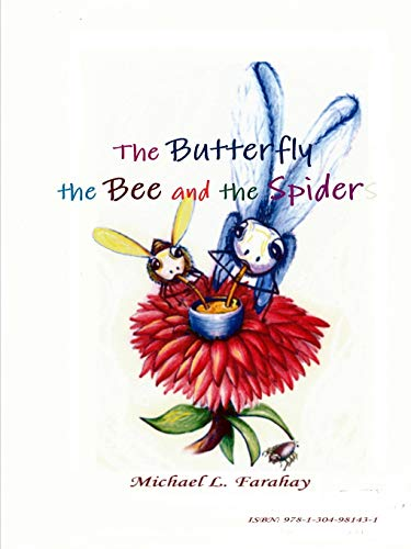 9781304981431: The Butterfly, the Bee and the Spider