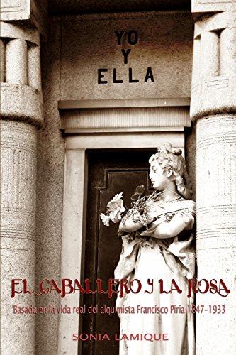 9781304981677: El Caballero y La Rosa