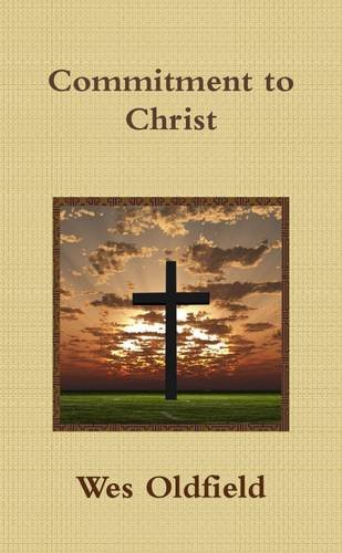 9781304988447: Commitment to Christ