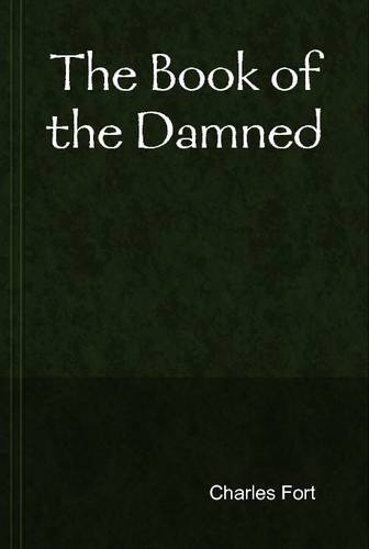 9781304998651: The Book of the Damned