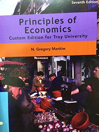 9781305001640: Principles of Economics Seventh Edition Custom Edition Troy University