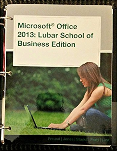 9781305001855: Microsoft Office 2013: Lubar School of Business Edition