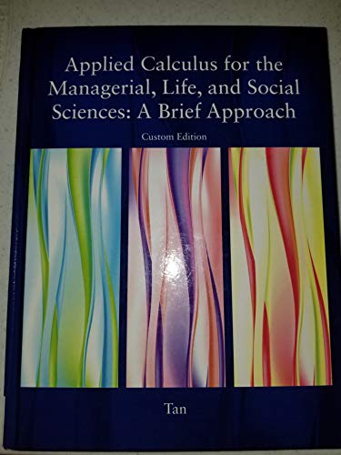 9781305002043: Applied Calculus for the Managerial, Life, and Social Sciences: A Brief Approach