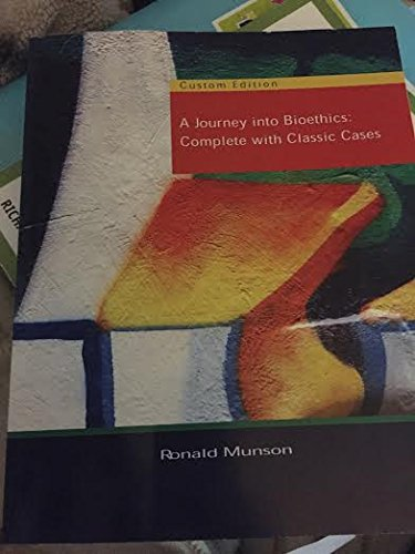 9781305003682: A Journey into Bioethics: Complete with Classic Cases