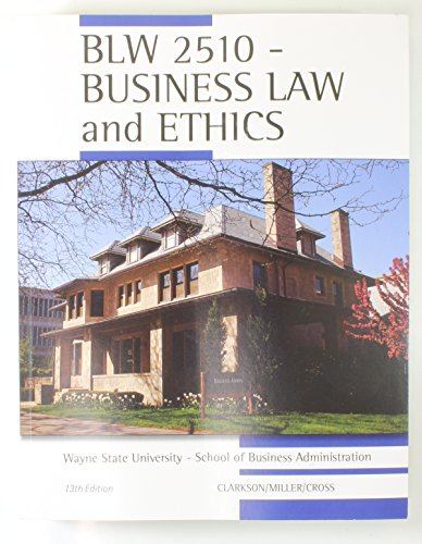 9781305004320: BLW 2510 - Business Law and Ethics - Wayne State University - 13th Ed