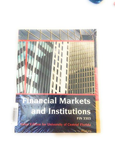9781305006362: Financial Markets and Institutions (UCF Custom Edition)