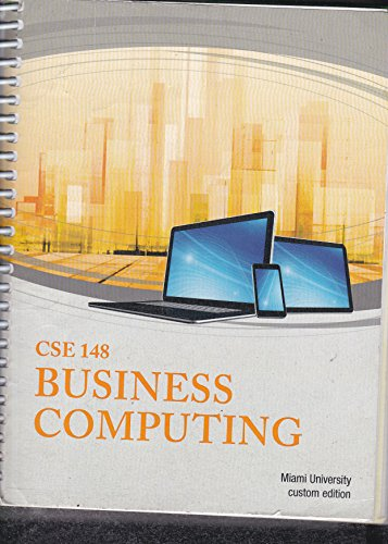 9781305006836: CSE 148 Business Computing Miami University Custom Edition