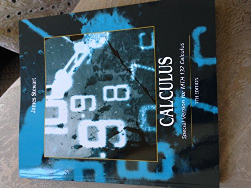 9781305007383: Calculus: Special Version for MTH132 Calculus (at MSU) 7th Edition