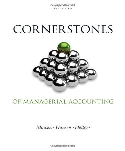 9781305008045: Cornerstones of Managerial Accounting (Not Textbook, Access Code Only) By Maryanne M. Mowen, Don R. Hansen, Dan L. Heitger 5th Edition