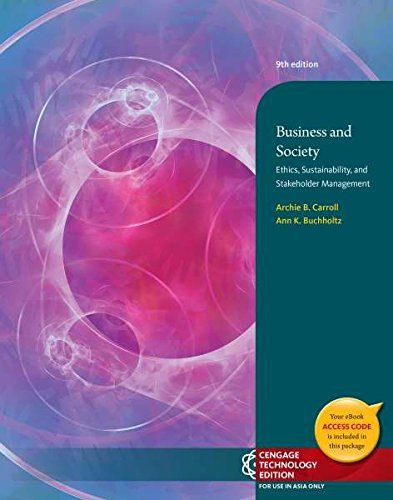 9781305008946: Business and Society : Ethics, Sustainability, and Stakeholder Management 9th Edition (Not Textbook, Access Code Only) By Ann K. Buchholtz and Archie B. Carroll (2014)