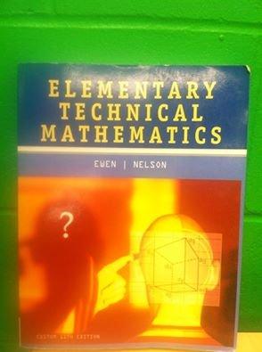 9781305009462: Elementary Technical Mathematics (Custom 11th Edition)