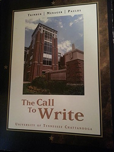 9781305011830: The Call to Write - University of Tennessee Chattanooga Edition