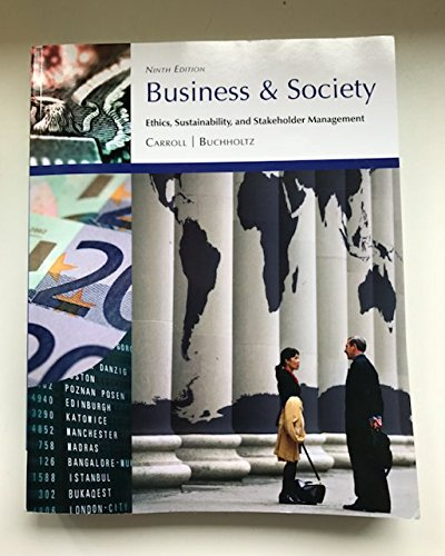 9781305014299: Business & Society: Ethics, Sustainability, and Stakeholder Management