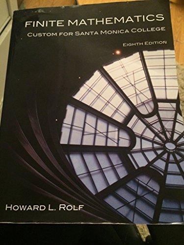 9781305021730: Finite Mathematics Custom for Santa Monica College Eighth Edition