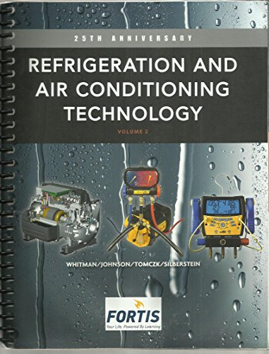 Refrigeration & Air Conditioning Technology: Volume 1