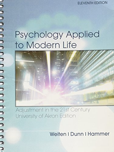 9781305023444: Psychology Applied to Modern Life Adjustment in the 21st Century University of Akron Edition