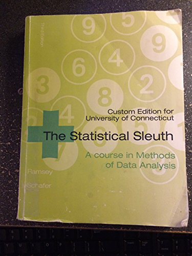 9781305024304: The Statistical Sleuth: A Course in Methods of Data Analysis, University of Connecticut