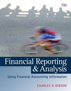 9781305024823: Financial Reporting and Analysis (Not Textbook, Access Code Only) By Charles H. Gibson 13th Edition (2012)
