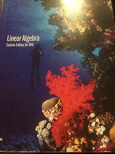 9781305027237: Linear Algebra 3E (BYU Custom)