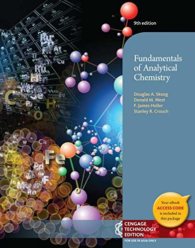 9781305028586: Fundamentals of Analytical Chemistry (Not Textbook, Access Code Only) By Douglas A. Skoog, Donald M. West, F. James Holler and Stanley R. Crouch 9th Edition