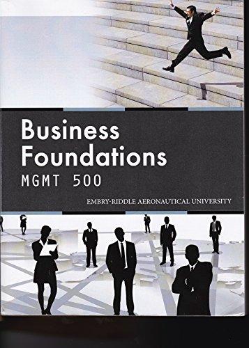 9781305028616: Business Foundations MGMT 500 Embry Riddle Aero Univ