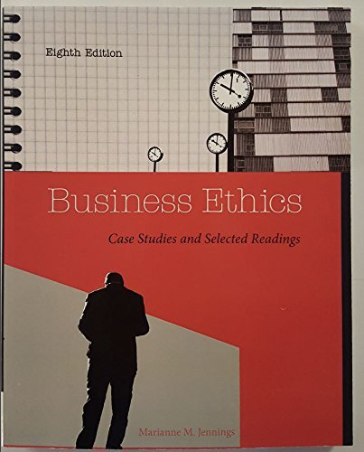 9781305030800: Business Ethics: Case Studies and Selected Readings