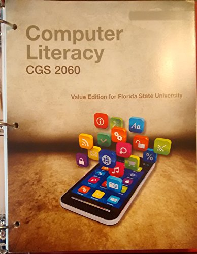 9781305032682: Computer Literacy CGS 2060 (Value Edition for Florida State University)