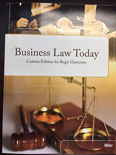 9781305033030: Business Law Today - Custom Edition for Regis University