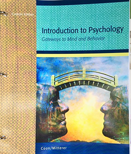 9781305034518: Introduction to Psychology: Gateways to Mind and Behavior, Custom Edition