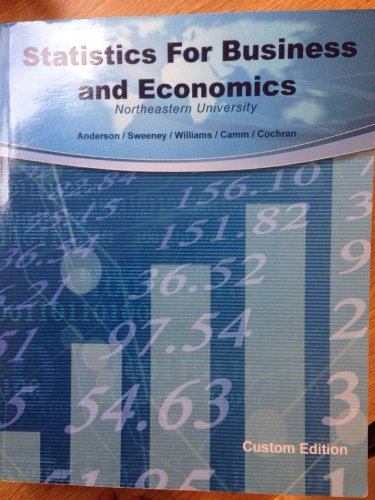 9781305042247: Statistics for Business and Economics Anderson/Sweeney 12th edition Northeastern University custom edition