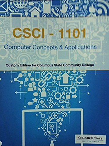 9781305043213: Computer Concepts & Applications, CSCI-1101, Columbus State Community College