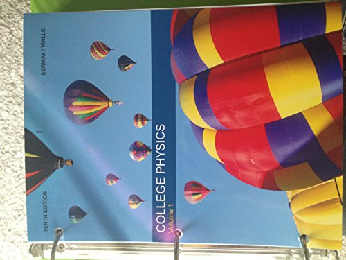 9781305043640: College Physics 10th Edition Volume 1