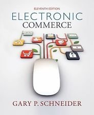 9781305044258: Electronic Commerce 11th Edition (Not Textbook, Access Code Only) By Gary Schneider (2014)