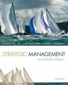9781305045361: Strategic Management: Theory and Cases : An Integrated Approach 11th Edition By Melissa A. Schilling, Gareth R. Jones and Charles W. L. Hill (Not Textbook, Access Code Only)