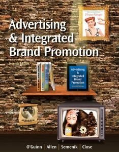 9781305047426: Advertising and Integrated Brand Promotion, 7th Edition By Chris Allen, Richard J. Semenik, Thomas O'guinn and Angeline Close (Not Textbook, Access Code Only)