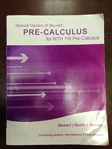 Pre-Calculus (MTH 116) [Custom for Central Michigan: James Stewart, Lothar