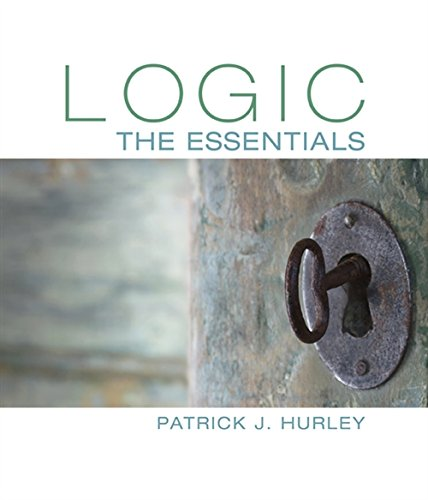 Logic: The Essentials: Hurley, Patrick J.