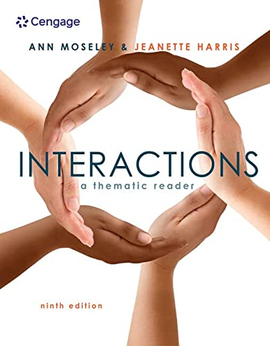 Interactions: A Thematic Reader: Moseley, Ann; Harris, Jeanette