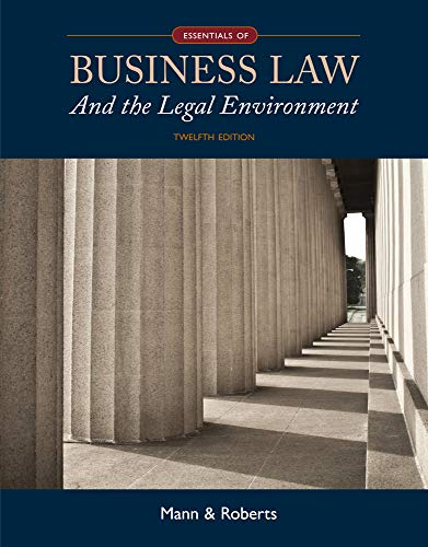 Essentials of Business Law and the Legal Environment (Hardback): Richard Mann, Barry Roberts